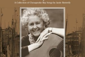 Chesapeake Musician, Former CBM Editor Releases Bay Songbook
